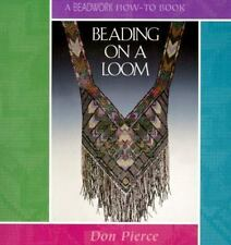 Beading on a Loom Beadwork How-To