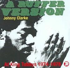 Johnny Clarke a Ruffer Version at King Tubbys 1974 - 1978 CD FASTPOST
