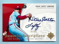STEVE CARLTON 2005 ULTIMATE IMMORTAL INSCRIPTIONS INSCRIBED AUTOGRAPH AUTO /99