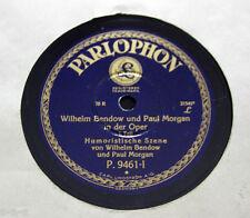 """Wilhelm Bendow & Paul Morgan - """"Bendow & Morgan in der Oper"""" 1&2 Teil PARLOPHON"""