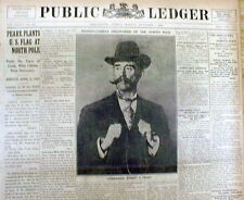 1909 newspaper w pic ROBERT PEARY announces himself 1st MAN to REACH NORTH POLE
