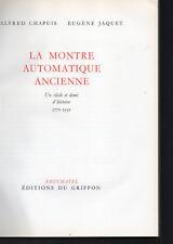 Rolex A Chapuis E Jaquet la montre automatique ancienne 1770 1931 edit  Griffon