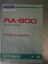 Roland Manuel Français MODE EMPLOI original RA-800 G800 realtime arranger GM GS