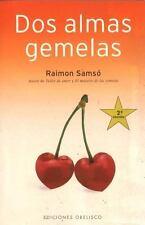 DOS ALMAS GEMELAS/ TWO SOULMATES - NEW PAPERBACK BOOK