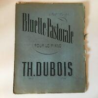 Spartito Bluette Pastorale Op.11 Per Piano Per Th. Dubois Minstrel Heugel