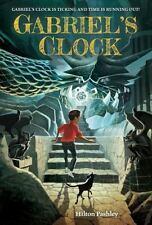 Gabriel's Clock, Pashley, Hilton, New Book