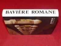 [ZODIAQUE ART ROMAN] BAVIERE ROMANE Collection La Nuit des Temps 83 1995 Rare !