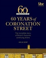 60 Years of Coronation Street, Hardcover by Itv Ventures Limited; Kemp, Abiga...