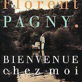 PAGNY Florent - Bienvenue chez moi - CD Album