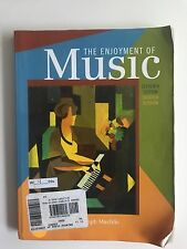 The Enjoyment Of Music Eleventh Edition.