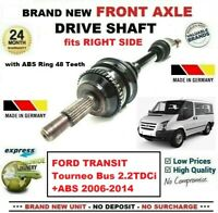 FOR FORD TRANSIT Tourneo Bus 2.2TDCi +ABS 2006-2014 1x NEW FRONT LEFT DRIVESHAFT