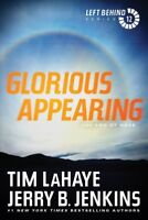 Glorious Appearing : The End of Days, Paperback by LaHaye, Tim F.; Jenkins, J...