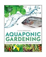 Aquaponic Gardening: A Step-By-Step Guide to Raising Vegetables... Free Shipping