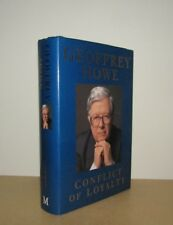 Geoffrey Howe - Conflict of Loyalty - 1st/1st