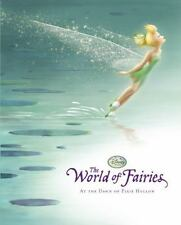The World of Fairies : At the Dawn of Pixie Hollow by Disney NEW