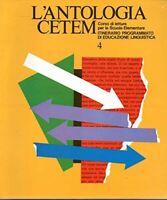 L'antologia Cetem vol. 4 Corso di letture per la scuola elementare - MORONI