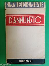 G.A.Borgese - D' Annunzio da primo vere a Fedra - Ed. Bompiani 1932
