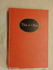 This Is Ohio Ohio's 88 Counties in Words and Pictures Grace Goulder Izant Signed