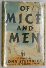 » Of Mice and Men - John Steinbeck 1st Edition 1937