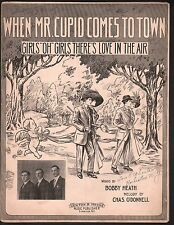 When Mr Cupid Comes To Town 1911 Large Format Sheet Music