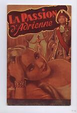 La Passion d'Adrienne. Fascicule populaire Ed. Fournier 1943. illust. Melliès