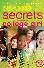 2011 SIGNED 5 Must Know Secrets for Today's College Girl by Lauren P. Salamone