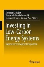 Investing on Low-Carbon Energy Systems : Implications for Regional...