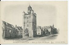 CPA  80 - ENVIRONS D'ABBEVILLE - Beffroi de l'Eglise Saint Riquier
