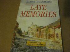 Moshe Holczler's Late Memories HOLOCAUST diary book