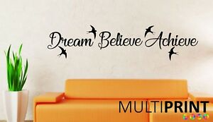 Dream Believe Achieve - Wall Art Quote Sticker Inspirational Love Birds LIV3