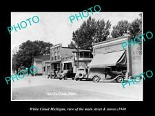 OLD LARGE HISTORIC PHOTO OF WHITE CLOUD MICHIGAN, THE MAIN St & STORES c1940