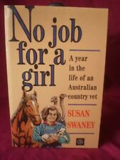 No job for a girl -- Susan Swaney paperback -- year in the life of an Australian