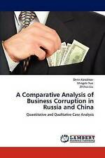 A Comparative Analysis of Business Corruption in Russia and China: Quantitative