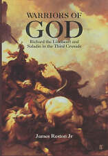 Warriors of God: Richard the Lionheart and Saladin in the Third Crusade by Jame