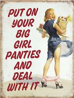 "Put On Your Big Girl Panties Retro Vintage Funny Metal Tin Sign 9""x12"""