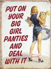 "Put On Your Big Girl Panties Retro Vintage Nostalgic Funny Metal Sign 9""x12"""