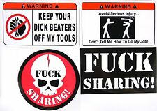 FOUR Pack Toolbox Warning STICKERS Dick Beaters/Job/F*ck Sharing 3x5 and 4 inch