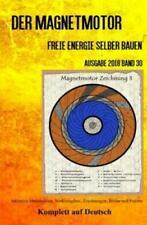 Der Magnetmotor Freie Energie selber bauen Band 30 Taschenbuch Ausgabe 2018 5307