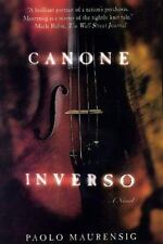 Canone Inverso : A Novel by Paolo Maurensig (1999, Paperback, Revised)
