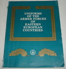 June 1991 guide ~ UNIFORMS OF THE ARMED FORCES OF EASTERN EUROPEAN COUNTRIES
