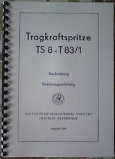 Anleitung Tragkraftspritze TS 8 T83/1 IFA Robur Barkas W50 L60 DDR NVA Feuerwehr