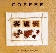 Coffee: A Book of Recipes by Chris Ingram (Hardback, 1998)