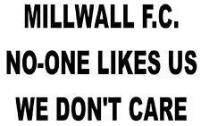 Millwall F.C. Personne N'aime Nous ne nous intéresse pas Autocollant Vinyle Autocollant Pour Voiture/Fenêtre