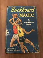 Backboard Magic by Howard Brier First edition 1949