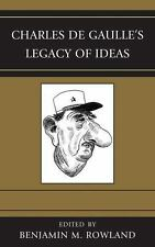 Charles de Gaulle's Legacy of Ideas