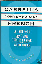 Cassell's Contemporary French : A Handbook of Grammar, Current Usage and Word...