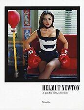 Helmut Newton a Gun for Hire Selection Marsilio 2016