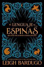 El lenguaje de las espinas (Grisha)