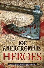 Los Héroes Por Joe Abercrombie Libro De Bolsillo 9780575083851 NUEVO