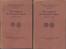 * MILES, The Coinage of The Umayyads of Spain, Omeyyades, 2 vol, New York, 1950